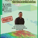 """Kuliah Umum Program Studi Pendidikan Geografi FKIP UNTAD """"Trend Teknologi Informasi Geospasial"""""""